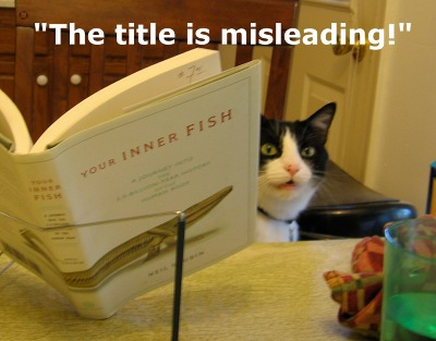 How do you teach your cats about evolution galileo 39 s for Your inner fish book