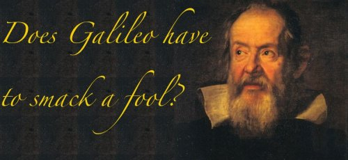 Please do not use Galileo to support unscientific positions on climate change.