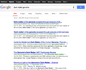 "The first few hits when I searched for ""dark matter genome"" on Google."