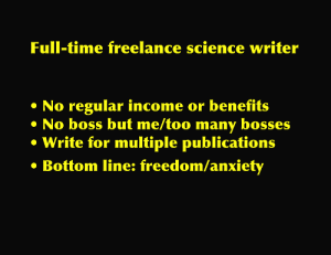 What is a freelance science writer?